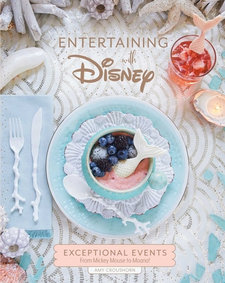 holiday-gift-guide-2019-one-more-page-arlington-bookstore-Entertaining-with-disney-exceptional-events-inspired-by-mickey-mouse-amy-croushorn